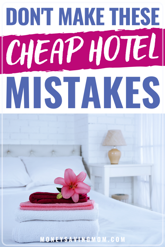 Cheap Hotel Mistakes to Avoid