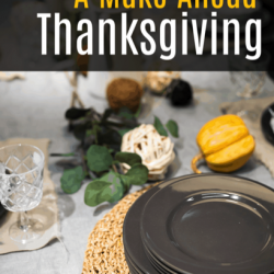 Make Ahead Thanksgiving Guide