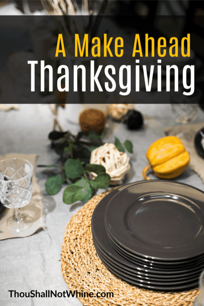 Make Ahead Thanksgiving Guide