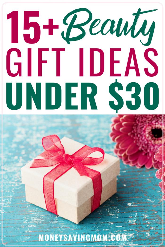 beauty gift ideas under $30