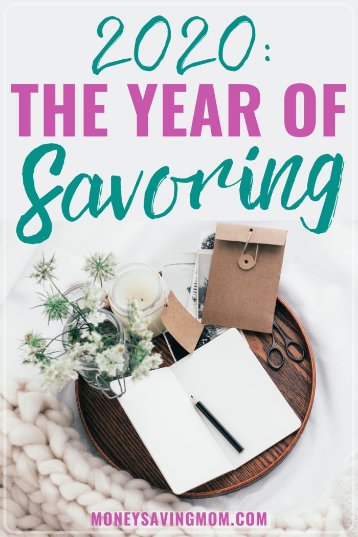 2020: The Year of Savoring