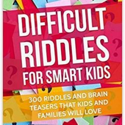 Difficult Riddles For Smart Kids Book