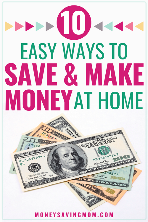 Easy Ways to Save Money and Make Money