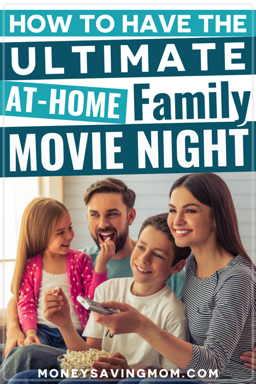 Ultimate Family Movie Night at Home