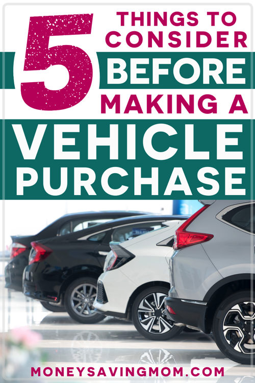 5 Steps to Making a Wise Vehicle Purchase Within Your Budget