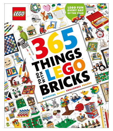365 Things to Do with LEGO Bricks: Lego Fun Every Day of the Year Hardcover