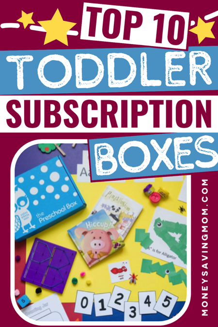 Best Monthly Subscription Boxes for Toddlers