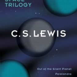 The Space Trilogy Omnibus Kindle eBook by C.S. Lewis