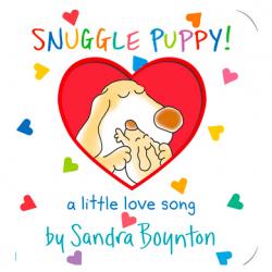 Snuggle Puppy! Board Book