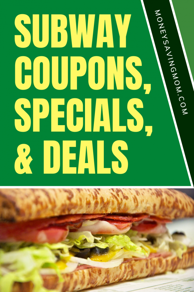 Subway deals, specials, and coupons